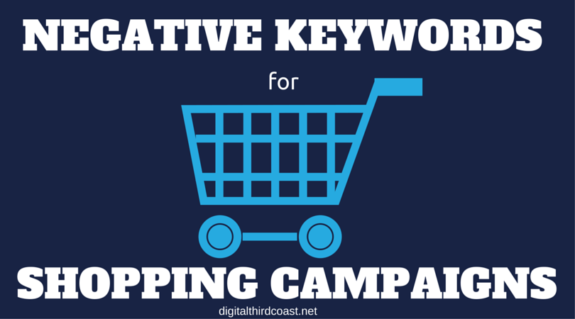 Negative Keywords for Shopping Campaigns