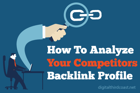 how to analyze your competitors backlink profile