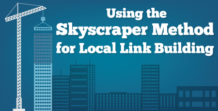 Using the Skyscraper Method for Local Link Building text